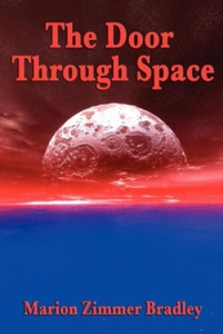 The Door Through Space (e-bok) av Marion Zimmer