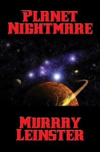 Planet Nightmare (e-bok) av Murray Leinster