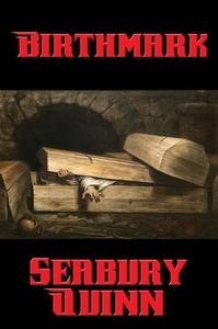 Birthmark (e-bok) av Seabury Quinn