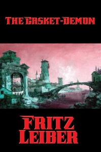 The Casket-Demon (e-bok) av Fritz Leiber