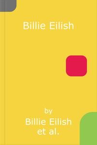 Billie Eilish (lydbok) av Billie Eilish