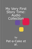 My Very First Story Time: Audio Collection