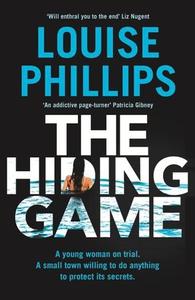 The Hiding Game (ebok) av Louise Phillips