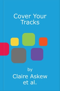 Cover Your Tracks (lydbok) av Claire Askew