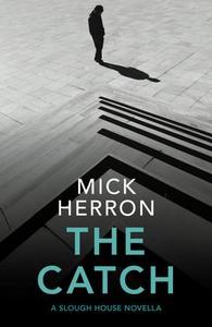 The Catch (ebok) av Mick Herron