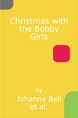 Christmas with the Bobby Girls