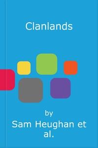 Clanlands (lydbok) av Sam Heughan, Graham McT