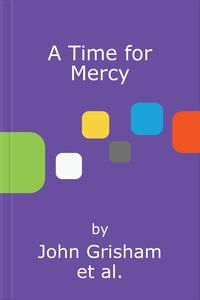 A Time for Mercy (lydbok) av John Grisham