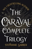 The Caraval Complete Trilogy