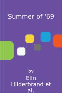 Summer of '69 (lydbok) av Elin Hilderbrand