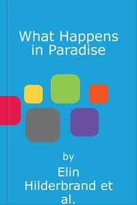 What Happens in Paradise (lydbok) av Elin Hil