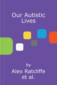 Our Autistic Lives (lydbok) av