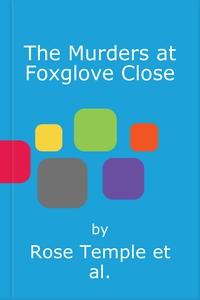 The Murders at Foxglove Close (lydbok) av Ros