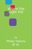 Where the Light Fell