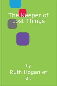 The Keeper of Lost Things (lydbok) av Ruth Ho