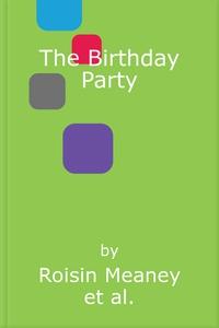 The Birthday Party (lydbok) av Roisin Meaney