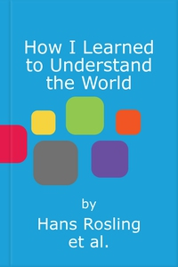 How I Learned to Understand the World (lydbok
