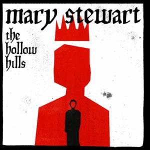 The Hollow Hills (lydbok) av Mary Stewart