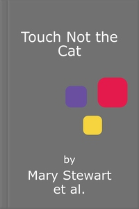 Touch Not the Cat (lydbok) av Mary Stewart