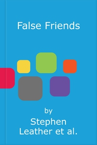False Friends (lydbok) av Stephen Leather