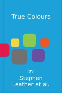 True Colours (lydbok) av Stephen Leather