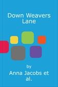 Down Weavers Lane