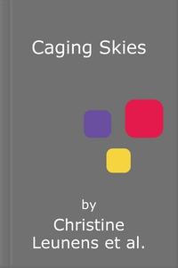 Caging Skies (lydbok) av Christine Leunens