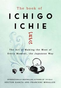 The Book of Ichigo Ichie (ebok) av Francesc M
