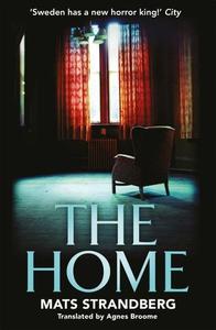 The Home (ebok) av Mats Strandberg