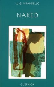 Naked (e-bok) av Luigi Pirandello