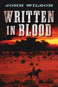 Written in Blood (e-bok) av John Wilson