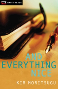 And Everything Nice (e-bok) av Kim Moritsugu