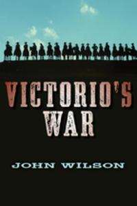 Victorio's War (e-bok) av John Wilson