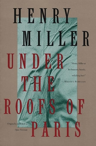 Under the Roofs of Paris (e-bok) av Henry Mille