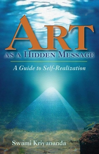 Art as a Hidden Message (e-bok) av Swami Kriyan