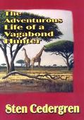 The Adventurous Life of a Vagabond Hunter