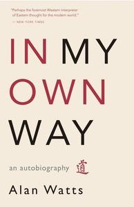 In My Own Way (e-bok) av Alan Watts