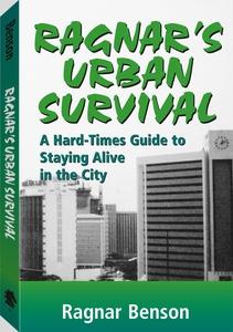 Ragnar's Urban Survival (e-bok) av Ragnar Benso