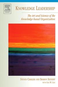 Knowledge Leadership (e-bog) af Steven A. Cavaleri