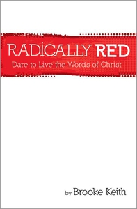 Radically Red (e-bok) av Brooke Keith