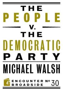 The People v. the Democratic Party (e-bok) av M