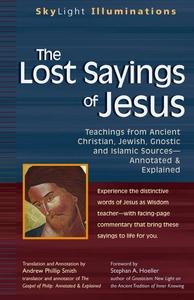 The Lost Sayings of Jesus (e-bok) av Andrew Phi