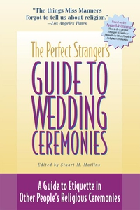 The Perfect Stranger's Guide to Wedding Ceremon