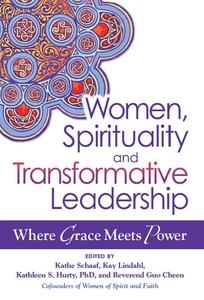 Women, Spirituality and Transformative Leadersh