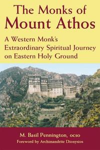 Monks of Mount Athos (e-bok) av M. Basil Pennin