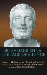 Sri Ramakrishna, the Face of Silence (e-bok) av