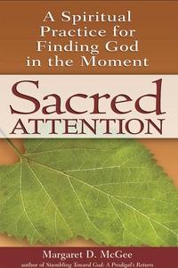 Sacred Attention (e-bok) av Margaret D. McGee M