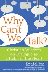 Why Can't We Talk? (e-bok) av John Backman