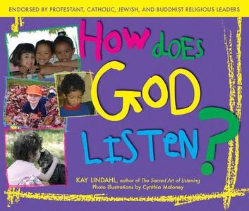 How Does God Listen? (e-bok) av Kay Lindahl, Cy