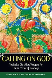 Calling on God (e-bok) av Peter Bankson, Sokolo